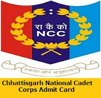 Chhattisgarh National Cadet Corps Admit Card