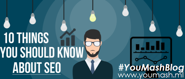 10 Things You Should Know About SEO #SEO #Blogging #Wordpress #Blogger #Marketing