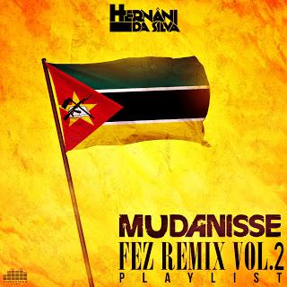 Hernani da Silva - Mudanisse Fez Remix 2 (Mixtape)
