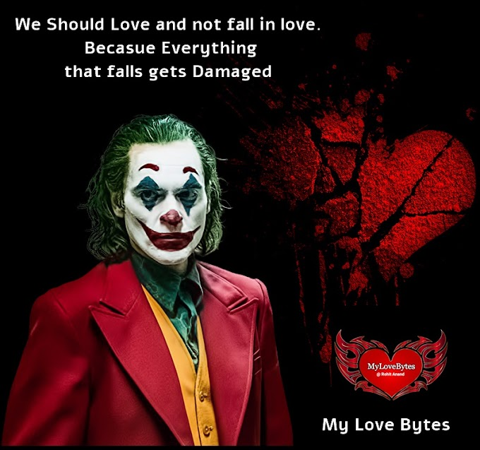 Jokers Love Quotes With Most Realistic Approach To Falling In Love