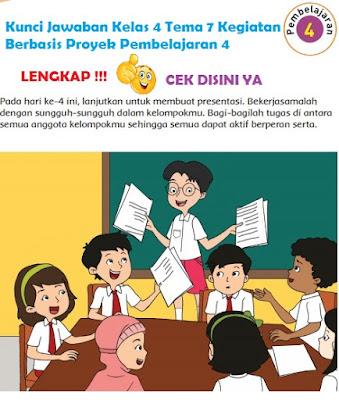Kunci Jawaban Kelas 4 Tema 7 Kegiatan Berbasis Proyek Pembelajaran 4 www.simplenews.me