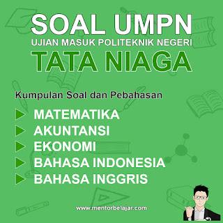 Download Soal UMPN POLMED Politeknik Negeri Medan Tata Niaga Tahun 2014 dan Pembahasan nya