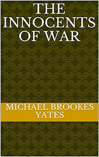 The Innocents of War - WW1 War Fiction by Michael Yates - book promotion sites