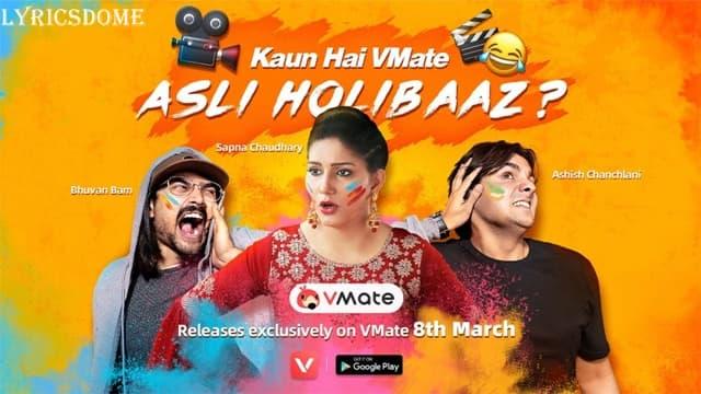 Asli Holibaaz Lyrics - Sapna Choudhary