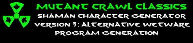 Mutant Crawl Classics Shaman Character Generator