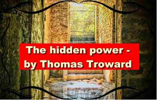 The hidden power - by Thomas Troward