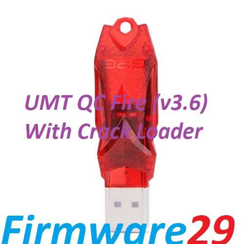UMT Dongle Latest Setup: UMT QC Fire (v3 6) Latest Crack-Firmware29