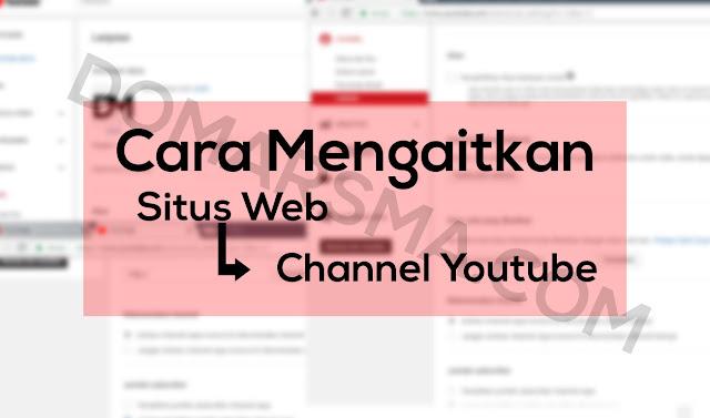 Cara Mengaitkan Situs Web Ke Channel Youtube