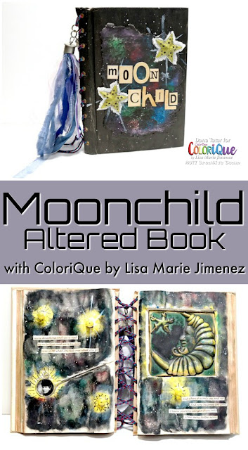 Moonchild Altered Book Tutorial by Dana Tatar for ColoriQue by Lisa Marie Jimenez