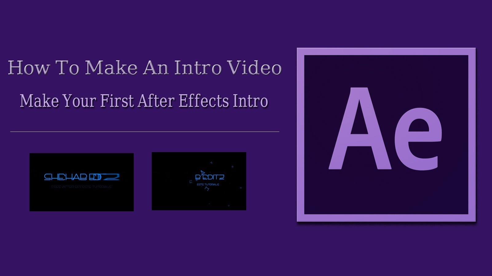 How to make an intro video for youtube after effects tutorial how to make an intro video for youtube after effects tutorial beginners baditri Image collections