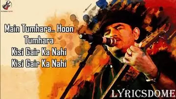 Kisi Gair Ka Nahi Lyrics In Hindi