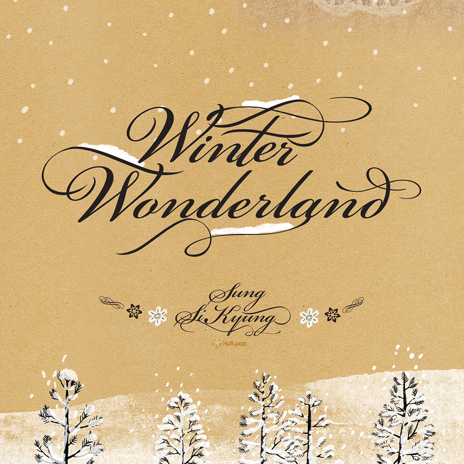 Sung Si Kyung – Winter Wonderland [Special Remake]