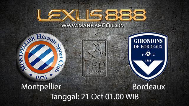 Prediksi Bola Jitu Montpellier vs Bordeaux 21 Oktober 2018 ( French Ligue 1 )