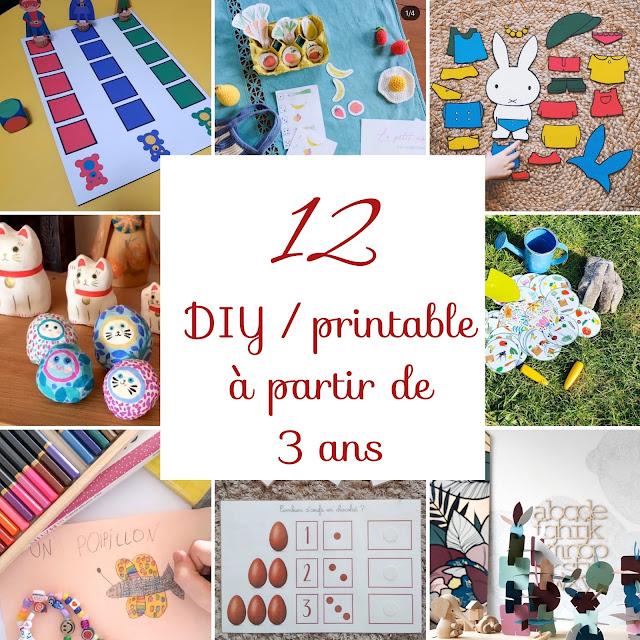 12 DIY & PRINTABLE à partir de 3 ans