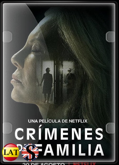 Crímenes de Familia (2020) WEB-DL 720P LATINO/INGLES
