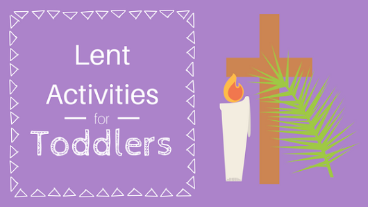 Lent Activities for Toddlers