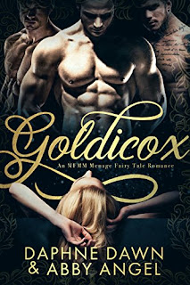 Goldicox: An MFMM Menage Fairy Tale Romance
