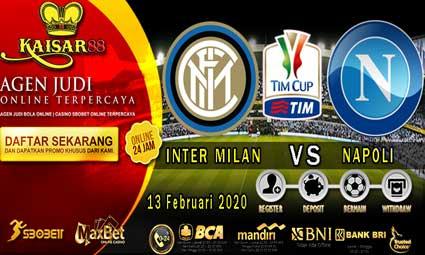 PREDIKSI BOLA TERPERCAYA INTER MILAN VS NAPOLI 13 FEBRUARI 2020