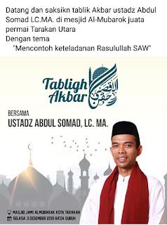 Datang dan Saksikan Tabligh Akbar Bersama Ustadz Abdul Somad Lc MA di Masjid Al Mubarak Juata Permai Tarakan 20191203