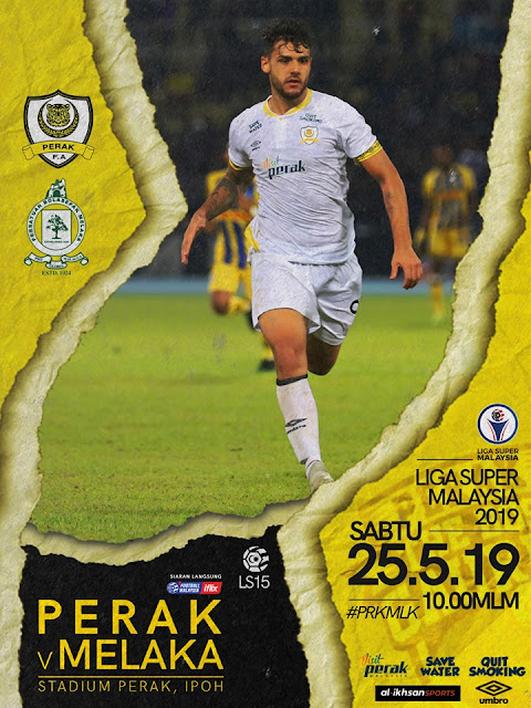 Live Streaming Perak vs Melaka United Liga Super 25.5.2019