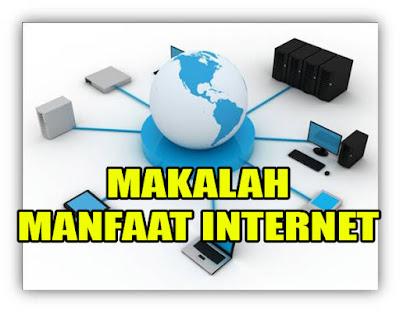 Makalah Tentang Manfaat Internet Dalam Dunia Pendidikan
