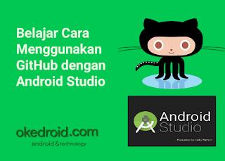 Belajar Cara Menggunakan GitHub dengan Android Studio