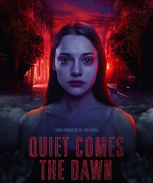 Sinopsis pemain genre Film Quiet Comes the Dawn (2019)