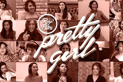 Lirik Lagu dan Video Pretty Girl - Rayi Putra