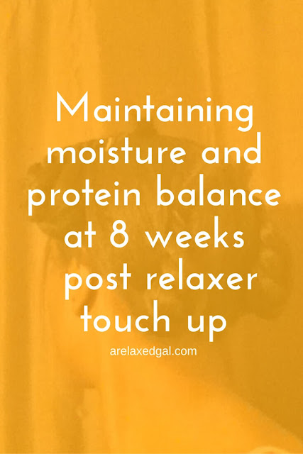 Relaxed hair wash day. 8 Wks post relaxer touch up: Maintaining a moisture and protein balance | arelaxedgal.com