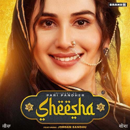 Sheesha Lyrics – Pari Pandher