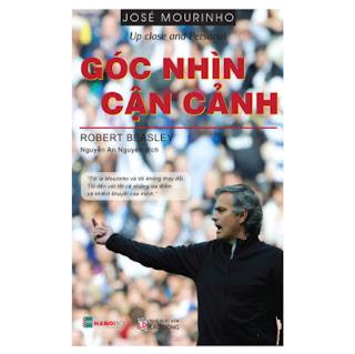 José Mourinho – Góc Nhìn Cận Cảnh ebook PDF-EPUB-AWZ3-PRC-MOBI
