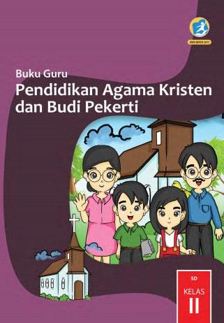 Buku Guru Kelas 2 SD Pendidikan Agama Kristen dan Budi Pekerti K13 Edisi Revisi