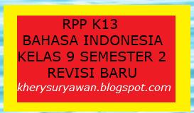 File Pendidikan RPP k13 Bahasa Indonesia Kelas 9 SMP Semester 2 Revisi 2020