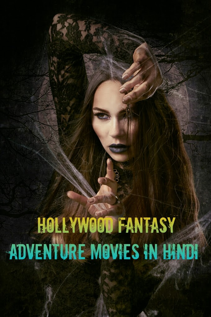 Hollywood Fantasy Adventure Movies in Hindi