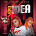Music: Lyrisk N Abbie – Bad Idea |Prod.SolizBeat