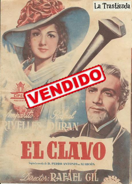 Programa de Cine - El Clavo - Amparo Rivelles - Rafael Durán