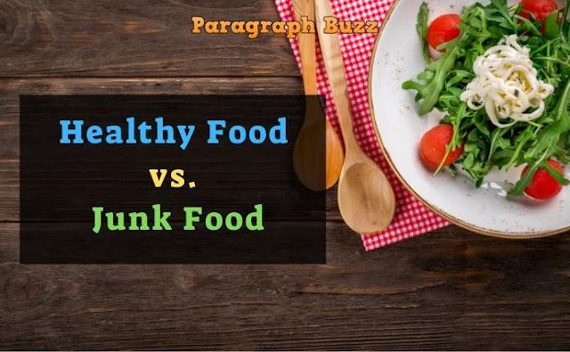 Few Lines on Healthy Food vs. Junk Food