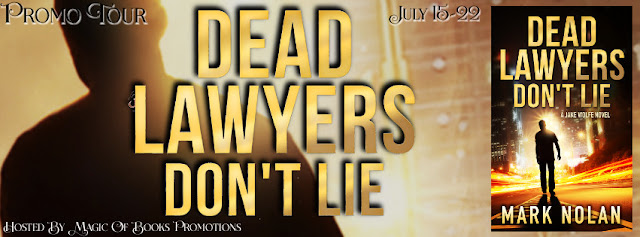 http://tometender.blogspot.com/2016/07/dead-lawyers-dont-lie-by-mark-nolan.html