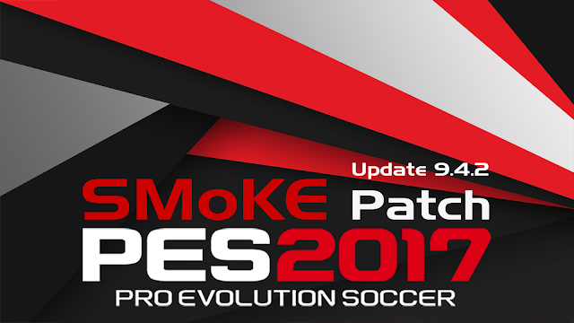 Update Patch PES 2017 dari SMoKE Patch 9.4.2