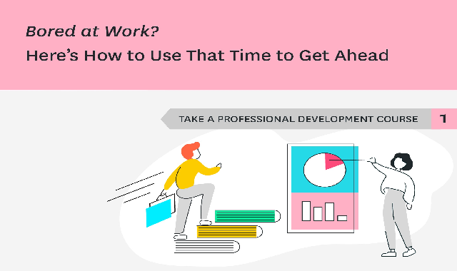 Bored At Work? Here's How to Use That Time to Get Ahead #infographic