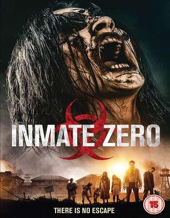 Inmate Zero (2020) Hindi Dual Audio 720p WebRip