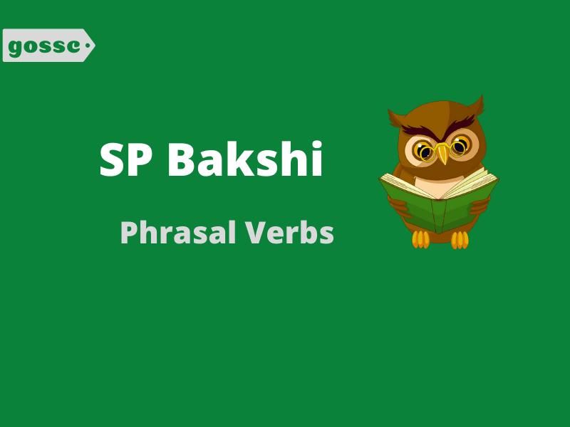 Download SP Bakshi Phrasal Verbs