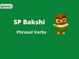 Important Phrasal Verbs List | SP Bakshi