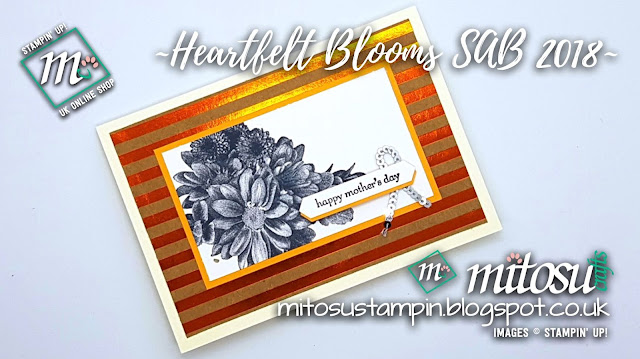 Stampin' Up! Heartfelt Blooms SU Mother's Day Card Idea order craft products from Mitosu Crafts UK Online Shop