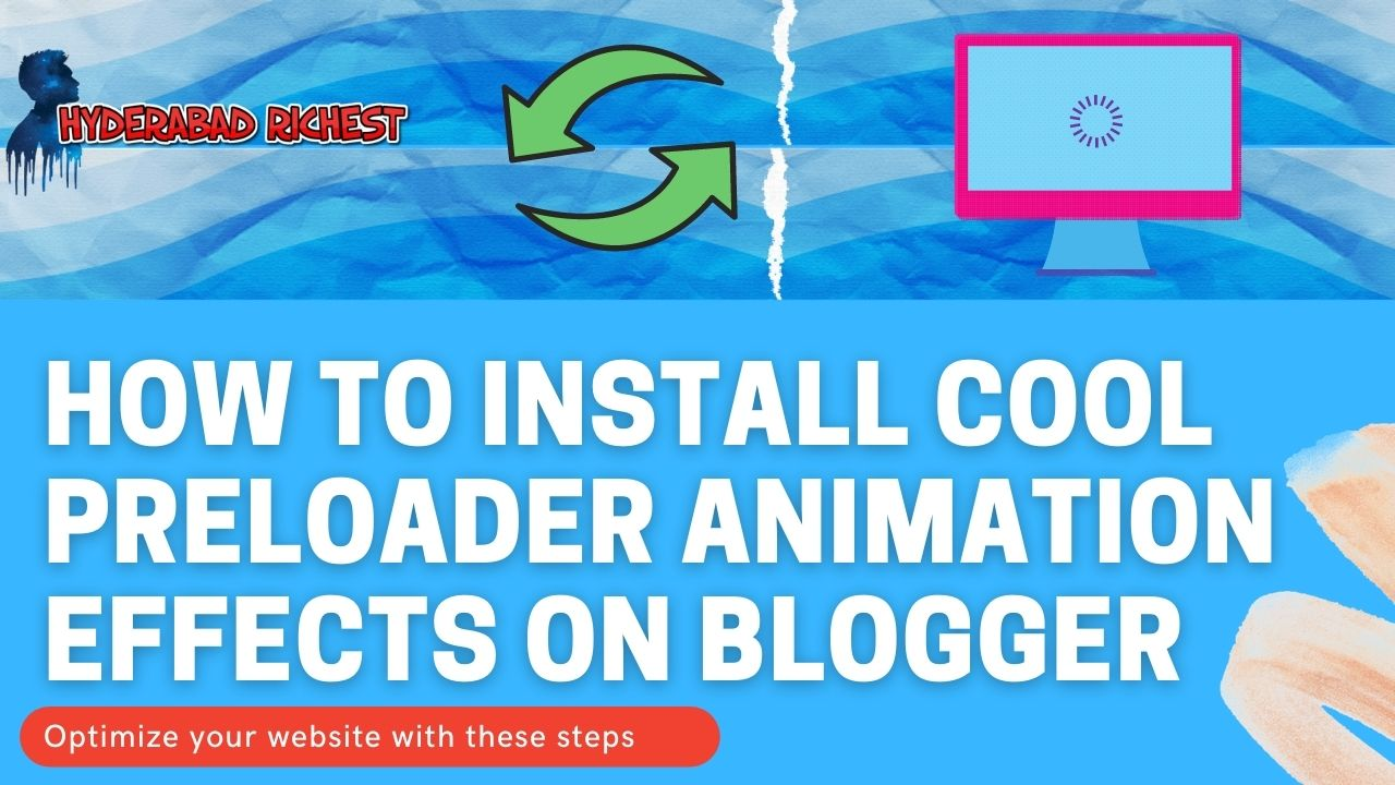 How to Install Cool Preloader Animation Effects on Blogger