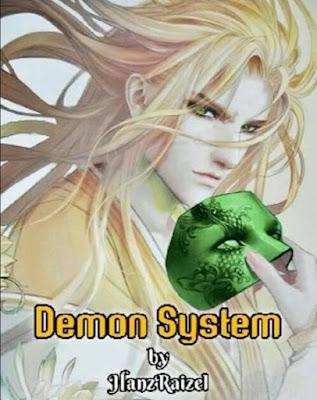 Novel Demon System Karya Hanz Raizel Full Episode