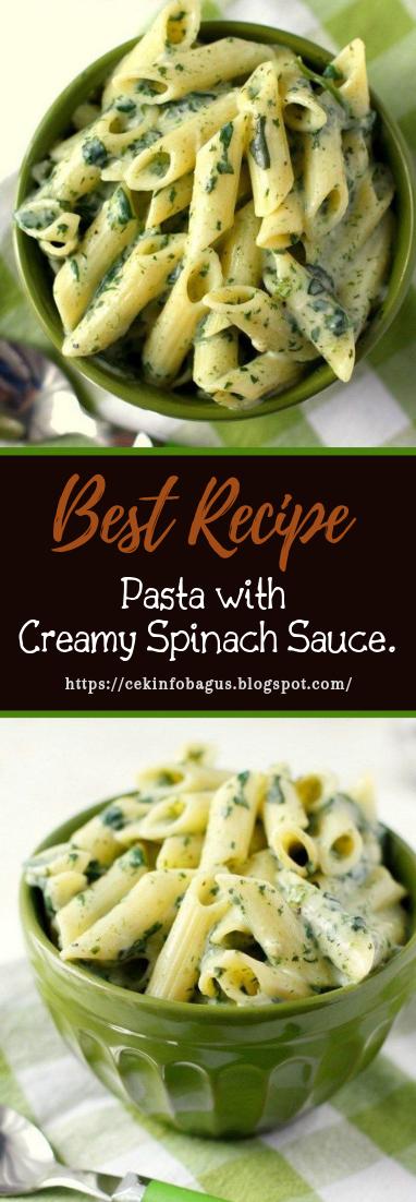 Pasta with Creamy Spinach Sauce #vegan #recipevegetarian #pasta