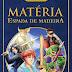 Resenha do livro: Matéria - Espada de Madeira