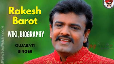Rakesh Barot Wiki History