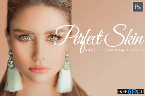 18 Perfect Skin Photoshop Actions